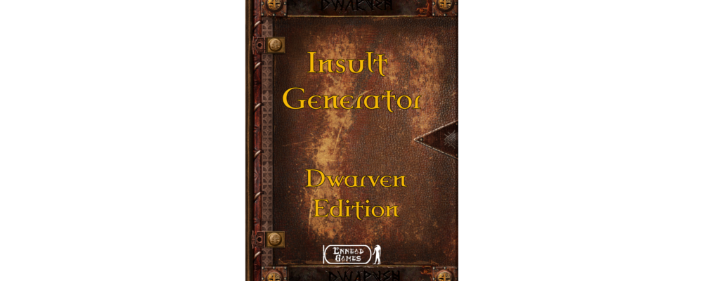 Product Hilight - Insult Generator Dwarven edition