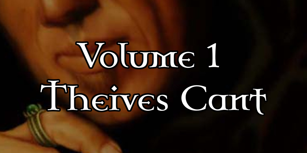 Assorted Slang and Terminology – Volume 1 – Thieves Cant and the RPG-blog Round Up