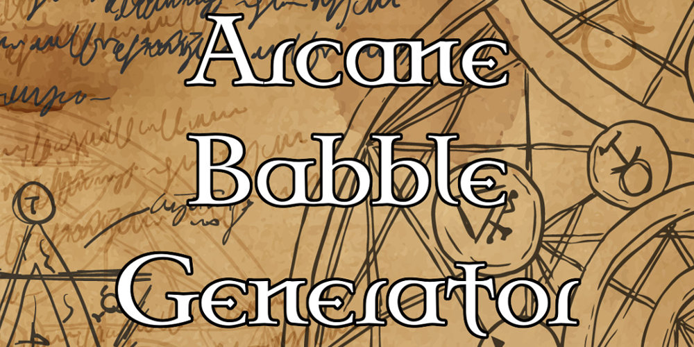 Arcane Babble Generator and GMs Day Sale News