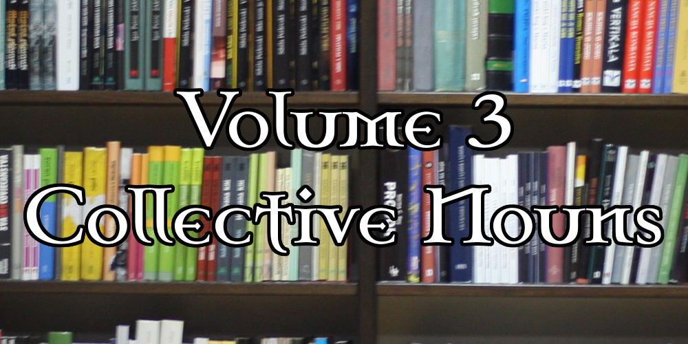 [PDF] – Assorted Slang & Terminology: Volume 3 – Collective Nouns
